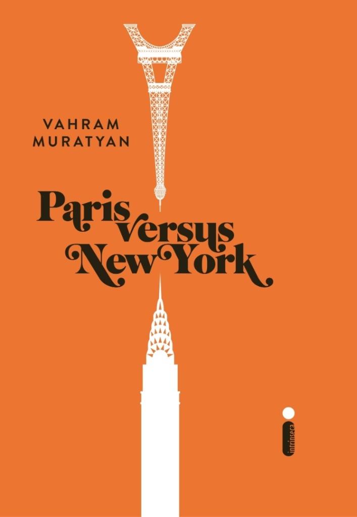 capa-de-paris-vs-new-york-ilustrado-pelo-designer-vahram-muratyan-o-livro-tem-224-paginas-e-o-preco-sugerido-e-r-2990-1352413250796_745x1080